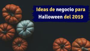 Ideas de negocio para halloween 2019